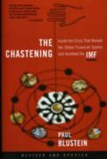 The Chastening: Inside The Crisis That Rocked The Global Financial System And H