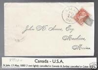 Canada 1880 St.Johns Transit backstamp on cover to Calais Maine RARE Was $125.00