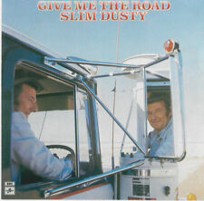 SLIM DUSTY - Give Me The Road CD *NEW*
