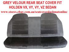 GREY VELOUR REAR SEAT COVER FIT HOLDEN VX,VT,VY,VZ 1998-2002 SEDAN