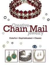 Creative Chain Mail Jewelry: Colorful, Sophisticated, Classic by Editors of Bead