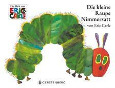 Die kleine Raupe Nimmersatt Eric Carle 9783836940344
