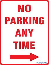NO PARKING ANY TIME SIGN ( RIGHT ARROW ) - VARIOUS SIZES SIGN & STICKER OPTIONS