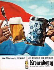 PUBLICITE ADVERTISING 044  1965  KRONENBOURG   bière  en France comme en HOLLAND