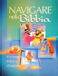 NAVIGARE NELLA BIBBIA  AA.VV. CLAUDIANA - ELLEDICI 2001