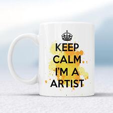 Keep Calm I'm A ARTIST Splash Mug Gift Drink Art Creative Cup Present