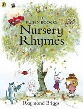The Puffin Book of Nursery Rhymes by Penguin Books Ltd (Hardback, 2016)