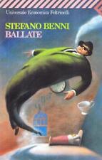 Ballate, STEFANO BENNI, FELTRINELLI LIBRI CLASSICI COD:9788807812453