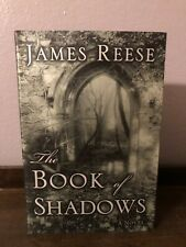 The Book of Shadows: A Novel by Reese, James. FIRST EDITION