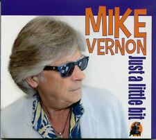 MIKE VERNON Just A Little Bit CD UK 2015 R&B Blues OLYMPIC RUNNERS Rocky Sharpe