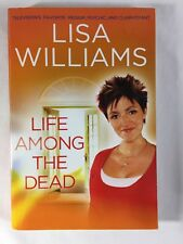 Life among the Dead by Lisa Williams (2009, Paperback)