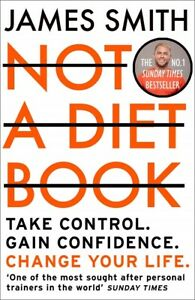 Not A Diet Book by James Smith (NEW)
