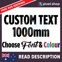 1000mm CUSTOM STICKER - Vinyl DECAL Text Name Lettering Shop Car Window Van Fun