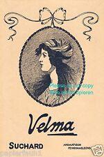 Schokolade Suchard Velma Reklame von 1914 Mädchen frau Kopftuch Haare Aroma Ad