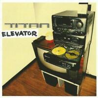 TITAN - ELEVATOR 1999 UK CD