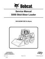 New Bobcat S550 Skid Steer Loader 2013 Edition Service Repair Manual 6990677