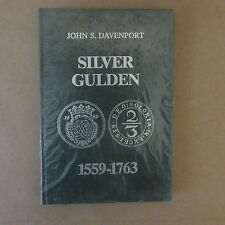 Silver Gulden 1559-1763 by John S. Davenport Hardcover Book