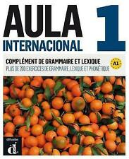 Aula Internacional - Nueva Edicion: Complement De Grammaire Et Lexique 1 (A1 by Difusion (Paperback, 2015)