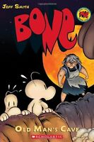 Bone, Vol. 6: Old Mans Cave by Jeff Smith