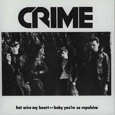 """CRIME - Hot Wire My Heart + Baby You're So Repulsive 7""""  Punk"""