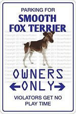 """*Aluminum* Parking For Smooth Fox Terrier 8""""x12"""" Metal Novelty Sign Ns 471"""