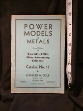 Power Models Metals # 15 COLE, Charles A. Modern Engineering Supplies 1953