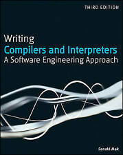 Writing Compilers and Interpreters: A Software Engineering Approach by Ronald...