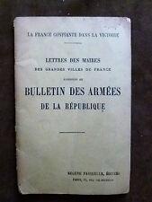 LA FRANCE CONFIANTE DANS LA VICTOIRE.LETTRES DES MAIRES au BULLETIN DES ARMEES