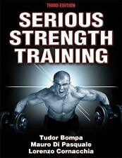Serious Strength Training by Mauro Di Pasquale, Lorenzo Cornacchia and Tudor Bom