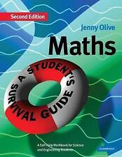Maths: A Student's Survival Guide: A Self-Help Workbook for Science and Engineer