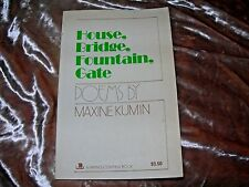 KUMIN, Maxine / House, Bridge, Fountain, Gate 1975 Poetry Paperback