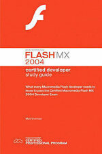 Certified Macromedia Flash MX 2004: Developers Study Guide by