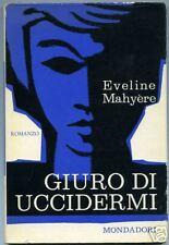 Eveline Mahyère = GIURO DI UCCIDERMI = 1a ediz.