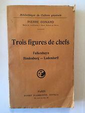 TROIS FIGURES DE CHEFS 1923 PIERRE CONARD FALKENHAYN HINDENBURG LUDENDORFF