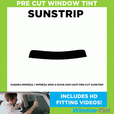 Pre Cut Sunstrip - Subaru Impreza / Impreza WRX 4-door 2001-2007 - Window Tint