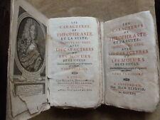 LES CARACTERES DE THEOPHRASTE ET LA SUITE...MOEURS DE CE SIECLE.ELZEVIR.1716.2/3