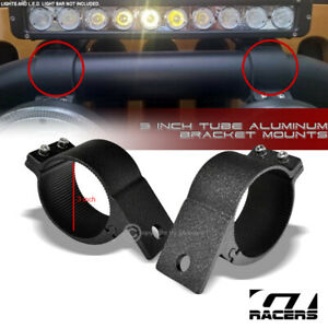 "Texture Blk 3"" Tube Bull Bar Roll Cage Aluminum Mount Brackets For Led Light G13"