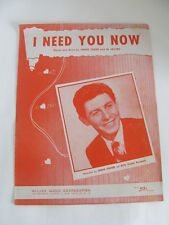"""1953 SHEET MUSIC """" I NEED YOU NOW"""" RECORDED BY EDDIE FISHER"""