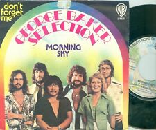 """GEORGE BAKER SELECTION - MORNING SKY ( RARE ITALY PRESSING) 7""""PS  1975"""