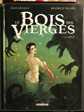LE BOIS DES VIERGES - T2 : Loup - EO