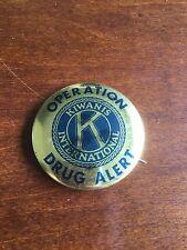 """Operation Drug Alert Kiwanis International Pin Button Gold Tone 1.5"""""""