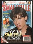 "Smallville Magazine #17 Nov/Dec 2006 Tom Welling, Aaron Ashmore ""Smallville 101"""