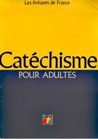 EVEQUES DE FRANCE catechisme pour adultes 1991 ASSOCIATION EPISCOPALE++