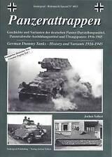 Tankograd 4013: Panzerattrappen:  German Dummy Tanks - History and Variants