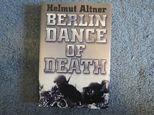 Berlin Dance Of Death by Helmut Altner , Very Good Condition