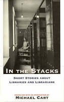 (Good)-In the Stacks (Hardcover)-Cart, Michael-0715632744