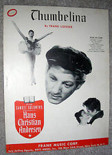 1951 THUMBELINA Sheet Music HANS CHRISTIAN ANDERSEN Danny Kaye by Frank Loesser