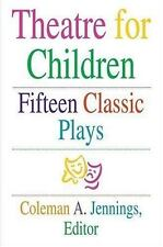 Theatre for Children: Fifteen Classic Plays-ExLibrary