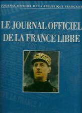 LE JOURNAL OFFICIEL DE LA FRANCE LIBRE - 1995