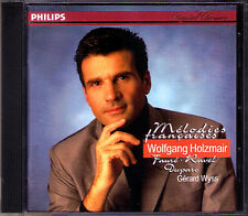 Wolfgang HOLZMAIR Melodies francacses FAURE DUPARC RAVEL CD La bonne chanson